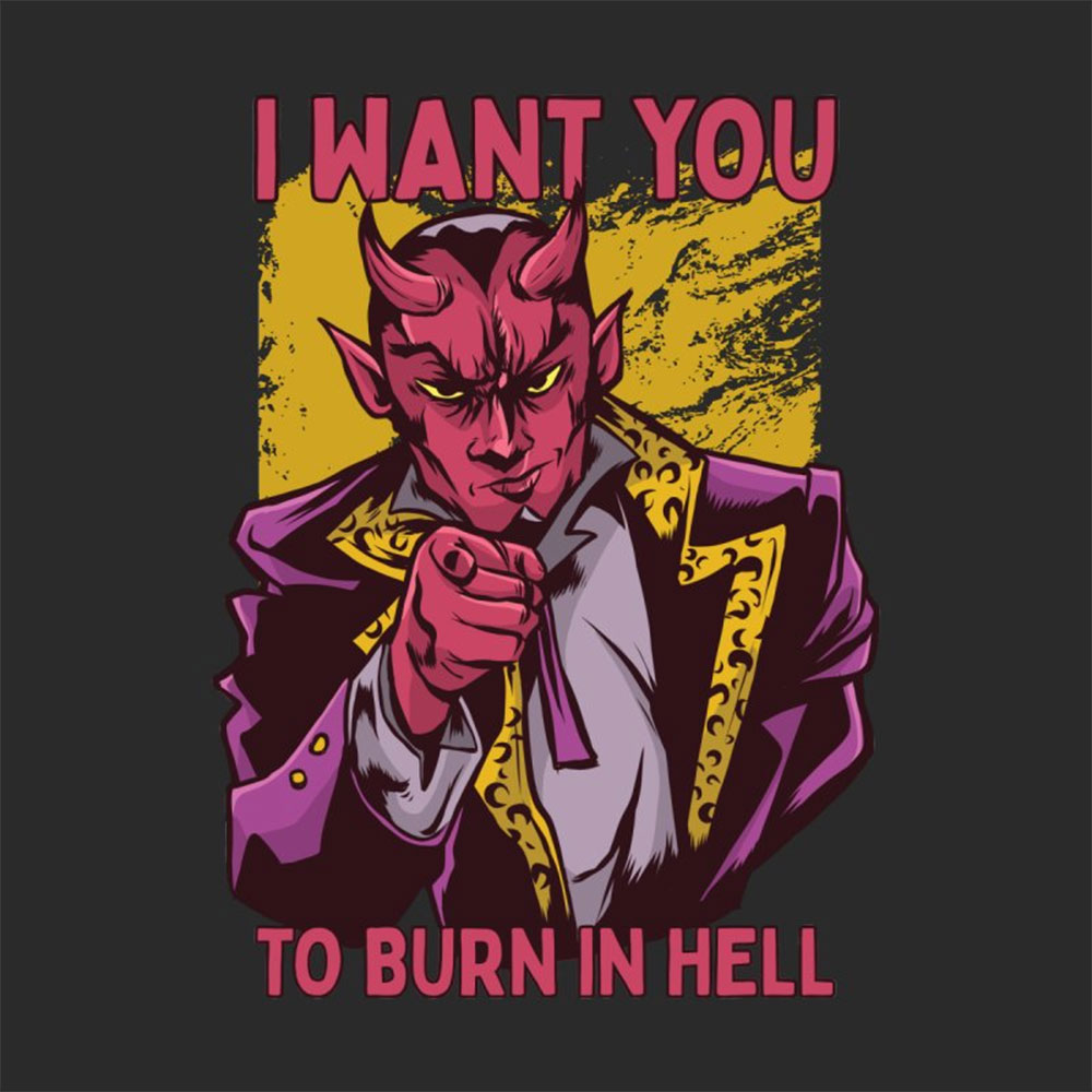 I Want You To Burn In Hell